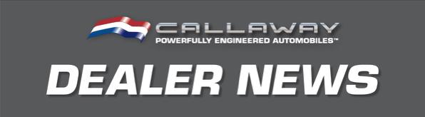 Callaway Dealer News